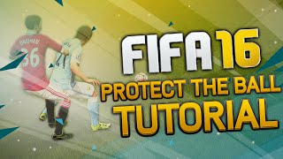 getlinkyoutube.com-FIFA 16 How to Protect the Ball Tutorial   How to Push Opponents in FIFA 16   Tips & Tricks