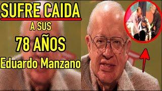 getlinkyoutube.com-SUFRE CAÍDA a sus 78 años, Eduardo Manzano