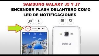 getlinkyoutube.com-Samsung Galaxy J7 | Encender Flash como led de notificaciones