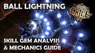 getlinkyoutube.com-Path of Exile BALL LIGHTNING - Skill Gem Analysis & Mechanics Guide