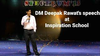 getlinkyoutube.com-DM Nainital Deepak Rawat speech at Inspiration School, Kathgodam