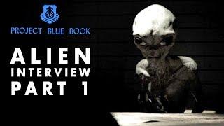 getlinkyoutube.com-Alien Interview | Secrets of Universe Revealed | Project Blue Book