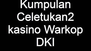 getlinkyoutube.com-Kumpulan Celetukan2 kasino Warkop DKI