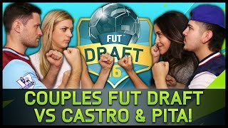 getlinkyoutube.com-COUPLES FUT DRAFT VS CASTRO & PITA! - Fifa 16 Ultimate Team
