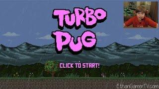 getlinkyoutube.com-IT'S TURBO PUG!!! KID GAMING