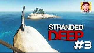 getlinkyoutube.com-Stranded Deep #3 : ขี่ฉลามข้ามเกาะ ???