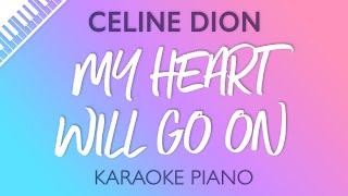 My-Heart-Will-Go-On-Piano-Karaoke-Instrumental-Celine-Dion width=