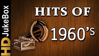 Hits of 60's Hindi Song Collection (1960-1969)   Non Stop Evergreen Love Songs