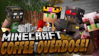 Coffee Overdose (Minecraft Roleplay)