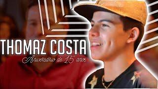 getlinkyoutube.com-Thomaz Costa - Aniversário de 15 anos (Gravação e edição Nino Mattos)