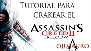 getlinkyoutube.com-Descargar Crack de Assassins Creed II SKIDROW ✔ (No Virus)