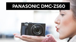 getlinkyoutube.com-Panasonic DMC-ZS60 | 4K travel zoom camera | RECOMMENDATION