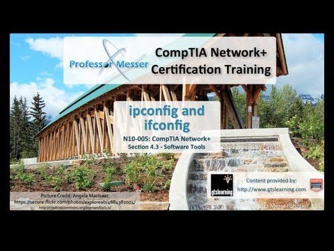 CompTIA Network+ N10-005: 4.3 - Ipconfig and Ifconfig