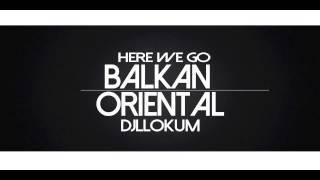 "getlinkyoutube.com-BEST OF BALKAN,ORIENTAL,HOUSE, ""HERE WE GO"" THE ALBUM as mixtape"