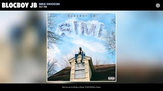 BlocBoy JB - Nike Swoosh (Audio) (feat. YG)
