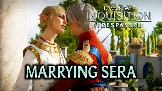 getlinkyoutube.com-Dragon Age: Inquisition - Trespasser DLC - Getting married to Sera
