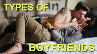 getlinkyoutube.com-TYPES OF BOYFRIENDS