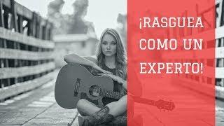 El Rasgueo Ideal Para Tus Canciones