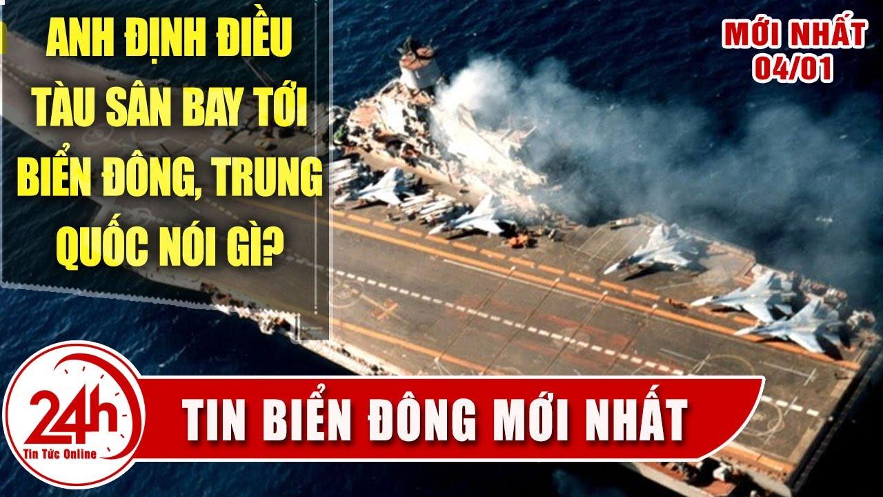 Tổng hợp tin Biển Đông Mới Nhất hôm nay, Anh sẽ đưa tàu sân bay đến Biển Đông Thách Thức Trung Quốc