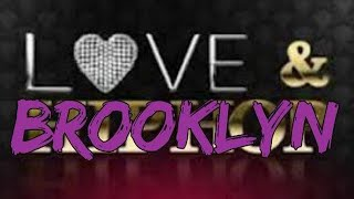 LOVE AND BROOKLYN EPISODE 1 SEASON 1 | WEB SERIES