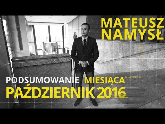 Mateusz Namysł, #8 PODSUMOWANIE MIESIĄCA (9.11.2016)