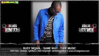 Busy Signal - Same Way