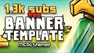 Free Banner Template - MCSG Themed [1.3k subs]