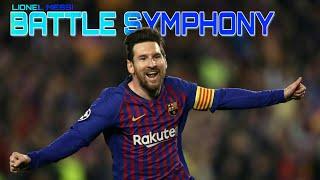 Battle Symphony-Lionel Messi width=