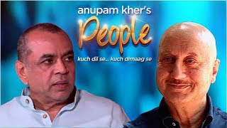 Anupam Kher's 'People' With Paresh Rawal   Exclusive Interview