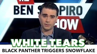 Ben Shapiro Gets Triggered Over Black Panther