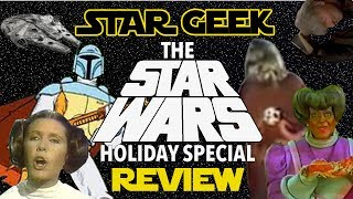 getlinkyoutube.com-STAR WARS HOLIDAY SPECIAL REVIEW : Comedic Review - Star Geek