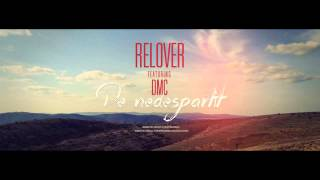 getlinkyoutube.com-Relover feat. DMC - De nedespartit
