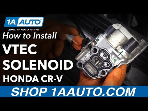 How to Replace VTEC Solenoid 02-09 Honda CRV