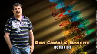 getlinkyoutube.com-DAN CIOTOI & GENERIC - TRENUL VIETII