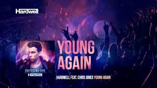 getlinkyoutube.com-Hardwell feat. Chris Jones - Young Again (OUT NOW!) #UnitedWeAre