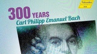 300 Jahre Carl Philipp Emanuel Bach - hänssler CLASSIC