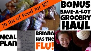 BONUS Save-a-lot Grocery Haul and Meal Plan- Now Briana has the FLU