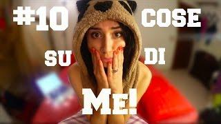 getlinkyoutube.com-10 COSE CHE NON SAI DI ME | Greta
