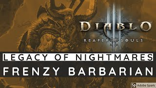 getlinkyoutube.com-Diablo III: Legacy Of Nightmares - Frenzy Barbarian GR70 (PTR: Patch 2.4)