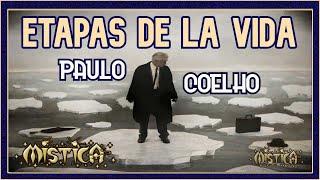 """getlinkyoutube.com-""""Etapas de la Vida"""" Paulo Coelho"""