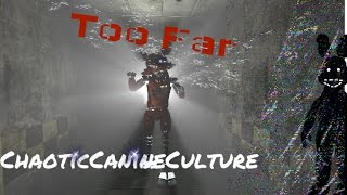 getlinkyoutube.com-[SFM FNAF] Too Far By ChaoticCanineCulture