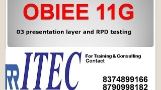 getlinkyoutube.com-Steps to Create Presentation Layer and RPD Testing 03: By RR ITEC, Hyderabad, India
