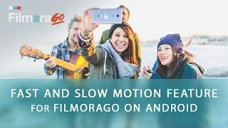 getlinkyoutube.com-How to Make Slow and Fast Motion Videos on Android with FilmoraGo