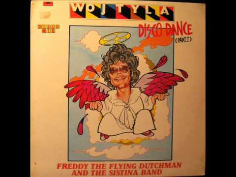 Freddy The Flying Dutchman - Wojtyla Disco Dance (1979)