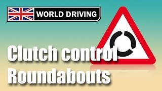 getlinkyoutube.com-Clutch control at roundabouts driving lesson - anticipating others at roundabouts