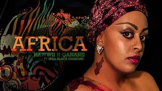 Hawwii H Qananii Ft Will Black Diamond (Africa)   New Ethiopian Music 2018(Official Video)