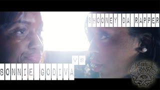 BONNIE GODIVA VS SHOONEY DA RAPPER//BLACK ICE CARTEL // THE GRUDGE