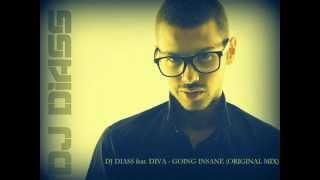 getlinkyoutube.com-DJ DIASS feat. DIVA - GOING INSANE (ORIGINAL MIX)