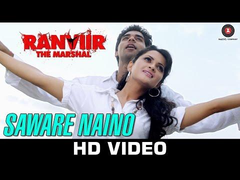 Saware Naino - Ranviir The Marshal | Kunal Ganjawala & Akriti Kakkar