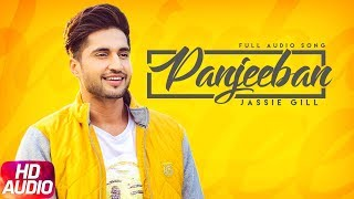Panjeeban | Audio Song | Jassi Gill | Latest Punjabi Song 2018 | Speed Records